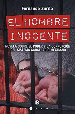 EL HOMBRE INOCENTE Fernando Zurita