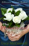 The Professional Bride (Billionaire Marriage Brokers, #3)
