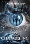 Changeling (Weaver #2)