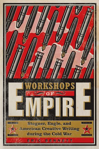Workshops of Empire by Eric  Bennett