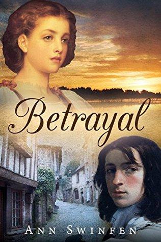 Betrayal (The Fenland Series Book 2) Ann Swinfen