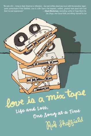 Love Is a Mix Tape (Hardcover)