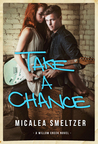 Take A Chance (Willow Creek, #4)
