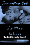 Leather & Lace (Trident Security #1)