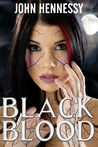 Black Blood (Black Bloods, #1)