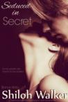 Seduced in Secret