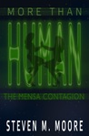 More than Human: The Mensa Contagion