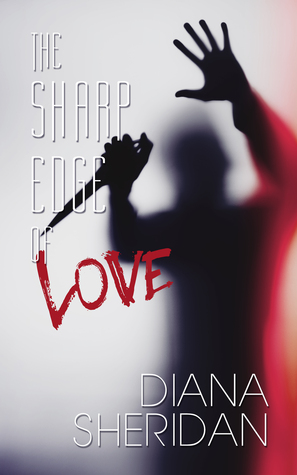 The Sharp Edge of Love
