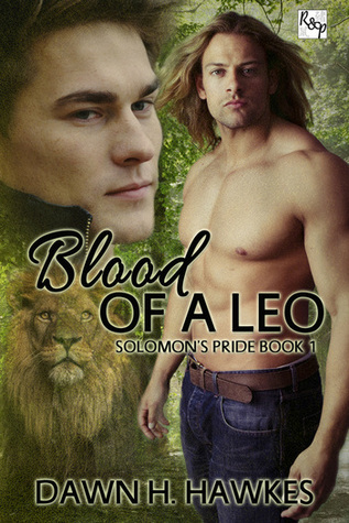 Book Review:  Blood of a Leo (Solomon's Pride #1) by Dawn H. Hawkes