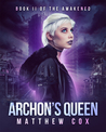 Archon's Queen (The Awakened, #2)