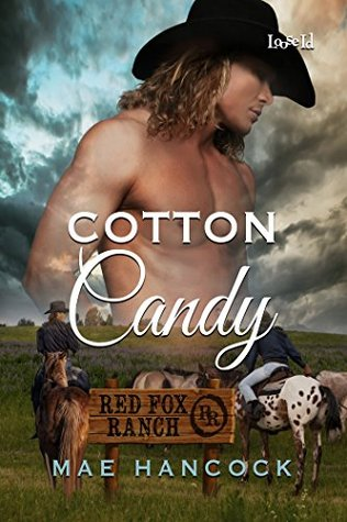Cotton Candy (Wyoming Lovers Book 2)