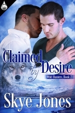 Claimed by Desire (Wild Hunters, #2)