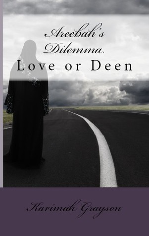 Areebah's Dilemma by Karimah Grayson