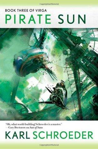 Pirate Sun (Virga #3) - Karl Schroeder