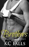 Brothers (Brotherhood of Souls, #1)