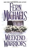 Weekend Warriors (Sisterhood, #1)