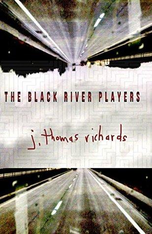 The Black River Players j. thomas richards