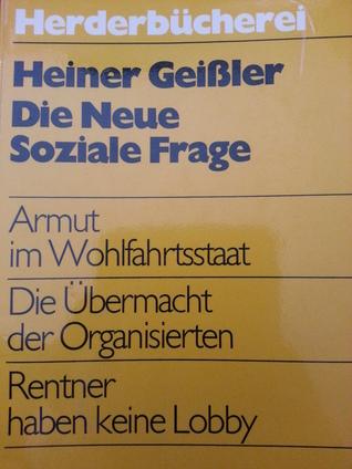Die Neue Soziale Frage  by  Heiner Geissler