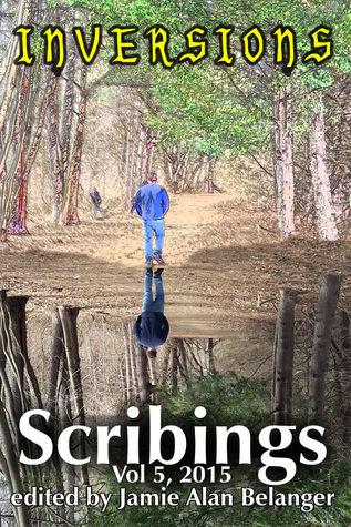 Scribings, Vol 5 by Jamie Alan Belanger