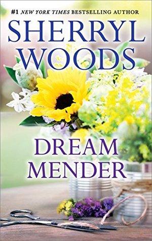 Dream Mender  by  Sherryl Woods