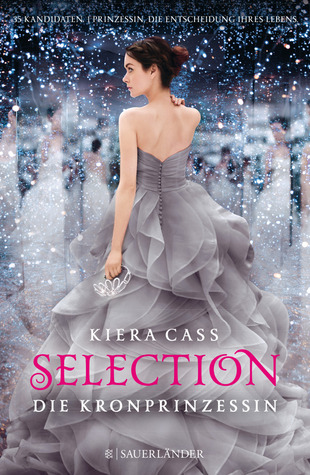 Die Kronprinzessin (Selection, #4)