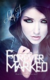 Forever Marked (Marked Series, #1)
