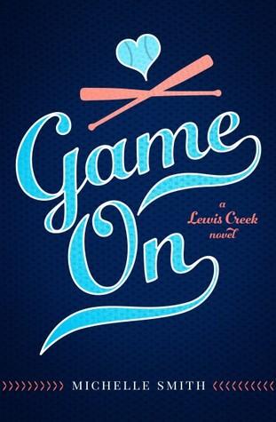 Game On (Lewis Creek, #2)