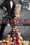 Disheveled (#UCC Saga 1)