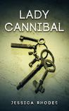 Lady Cannibal (Book 1)