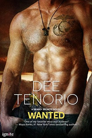 Wanted (Entangled Ignite) (Deadly Secrets)