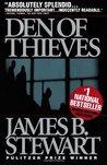 Den of Thieves by James B. Stewart