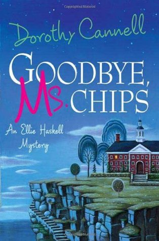 Goodbye, Ms. Chips by Dorothy Cannell