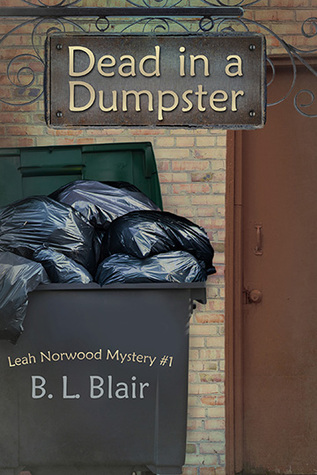 Dead in a Dumpster by B.L. Blair