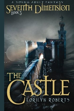 The Castle by Lorilyn Roberts
