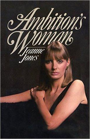 Ambitions Woman: A Novel Jeanne Jones