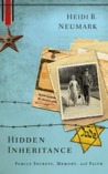 Hidden Inheritance: Family Secrets, Memory, and Faith