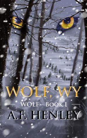 Wolf, WY (Wolf #1)