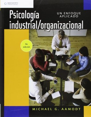 Psicologia Industrial/Organizacional Michael G. Aamodt