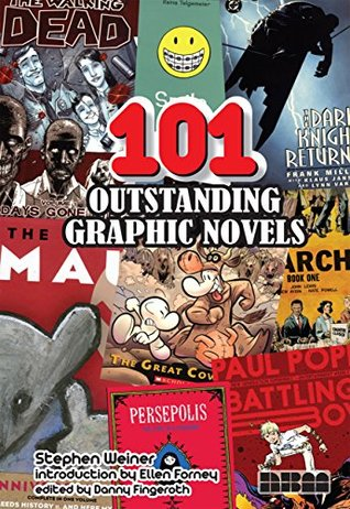 101 Outstanding Graphic Novels  by  Stephen Weiner