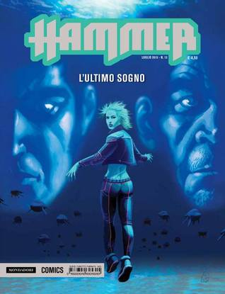 Hammer n. 13: LUltimo Sogno  by  Riccardo Borsoni