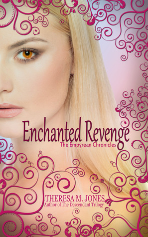 Enchanted Revenge (Empyrean Chronicles #1)