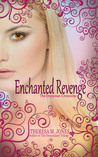 Enchanted Revenge (Empyrean Chronicles, #1)