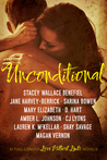 Unconditional (A Love Without Limits Anthology)