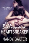 The Billionaire Heartbreaker