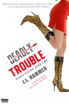 Deadly Trouble (Entangled Select Suspense)