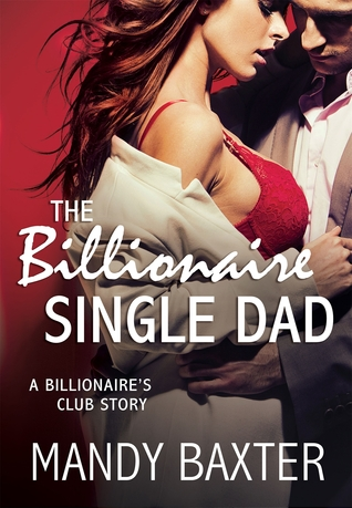 The Billionaire Single Dad