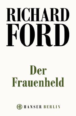 Der Frauenheld Richard Ford