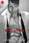 A Wife in Every Sense (A Europe's Hottest Billionaires Novel)