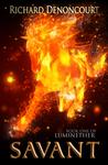 Savant: Book 1 of Luminether