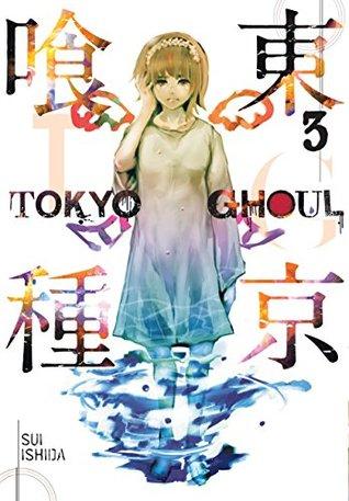 Tokyo Ghoul, Vol. 3 (Tokyo Ghoul, #3)